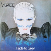 """Fade to Grey"" von Visage"