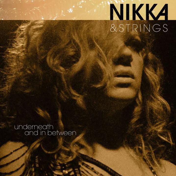 Nikka Costa   Nikka & Strings, Underneath And In Between