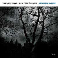 Tomasz Stanko New York Quartett aus dem Album December Avenue