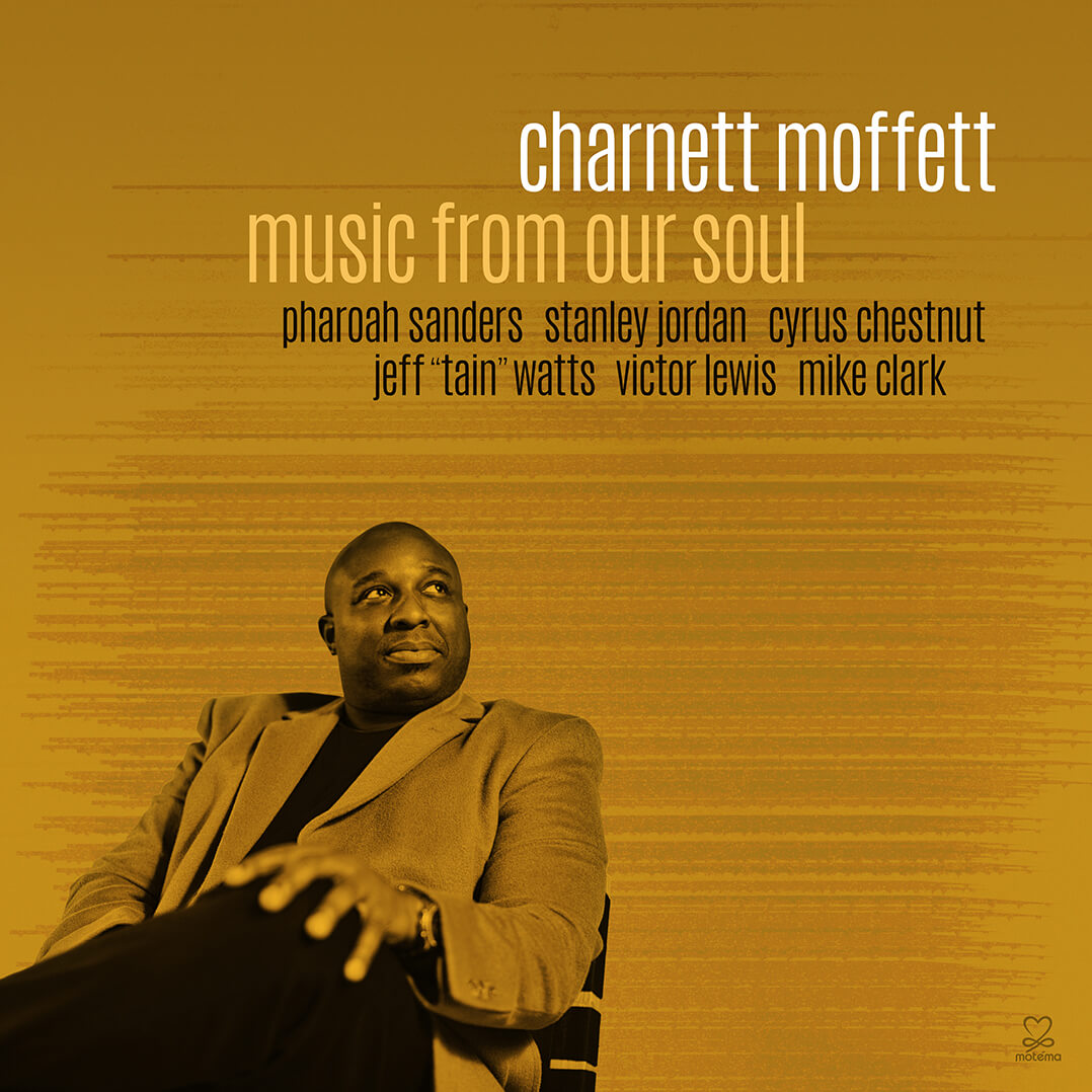 Charnett Moffett Music from our Soul