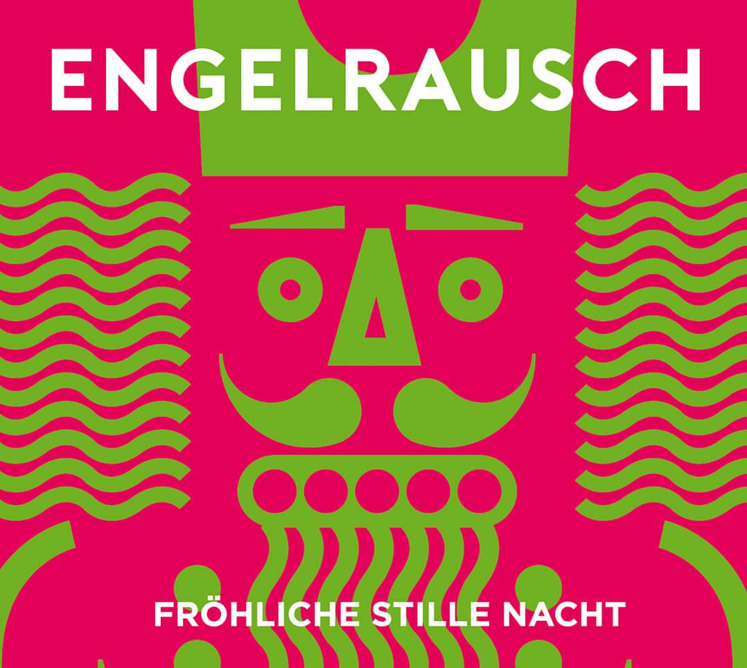 Engelrausch – Fröhliche Stille Nacht