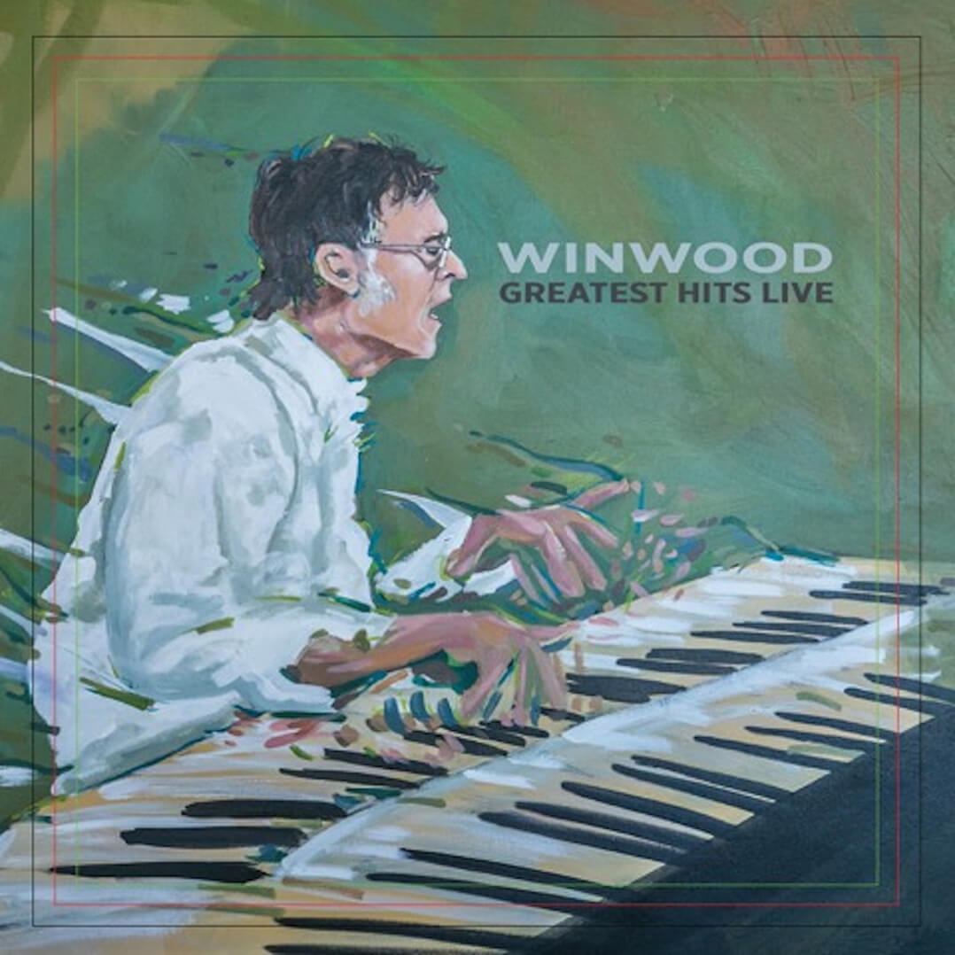 Steve Winwood – Greatest Hits Live