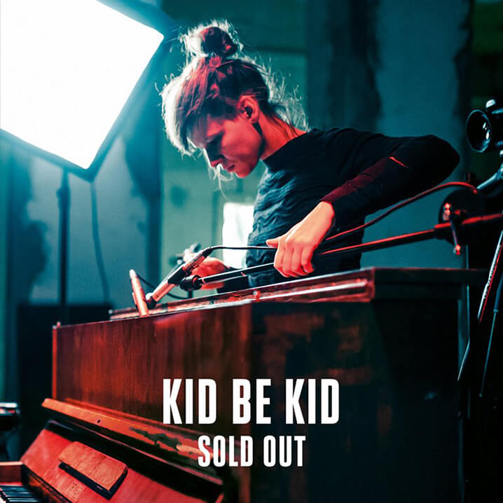 Kid Be Kid Sold Out