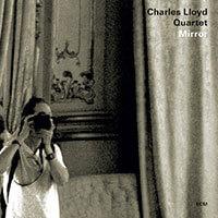 charles-lloyd-mirror