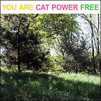 Cat_Power-You_Are_Free