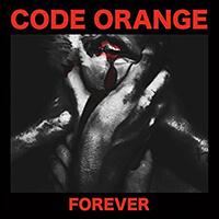 Code Orange Forever Cover