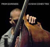 Avsaih Cohen Trio From Darkness