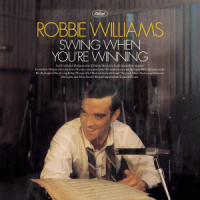 Swing When you're Winning von Robbie Williams
