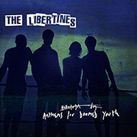 Libertines Anthems For Doomed