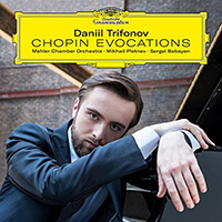 Daniil Trifonov Chopin Evocations