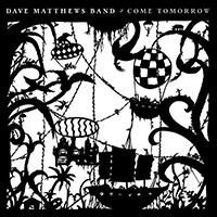 dabe matthews band come tomorrow