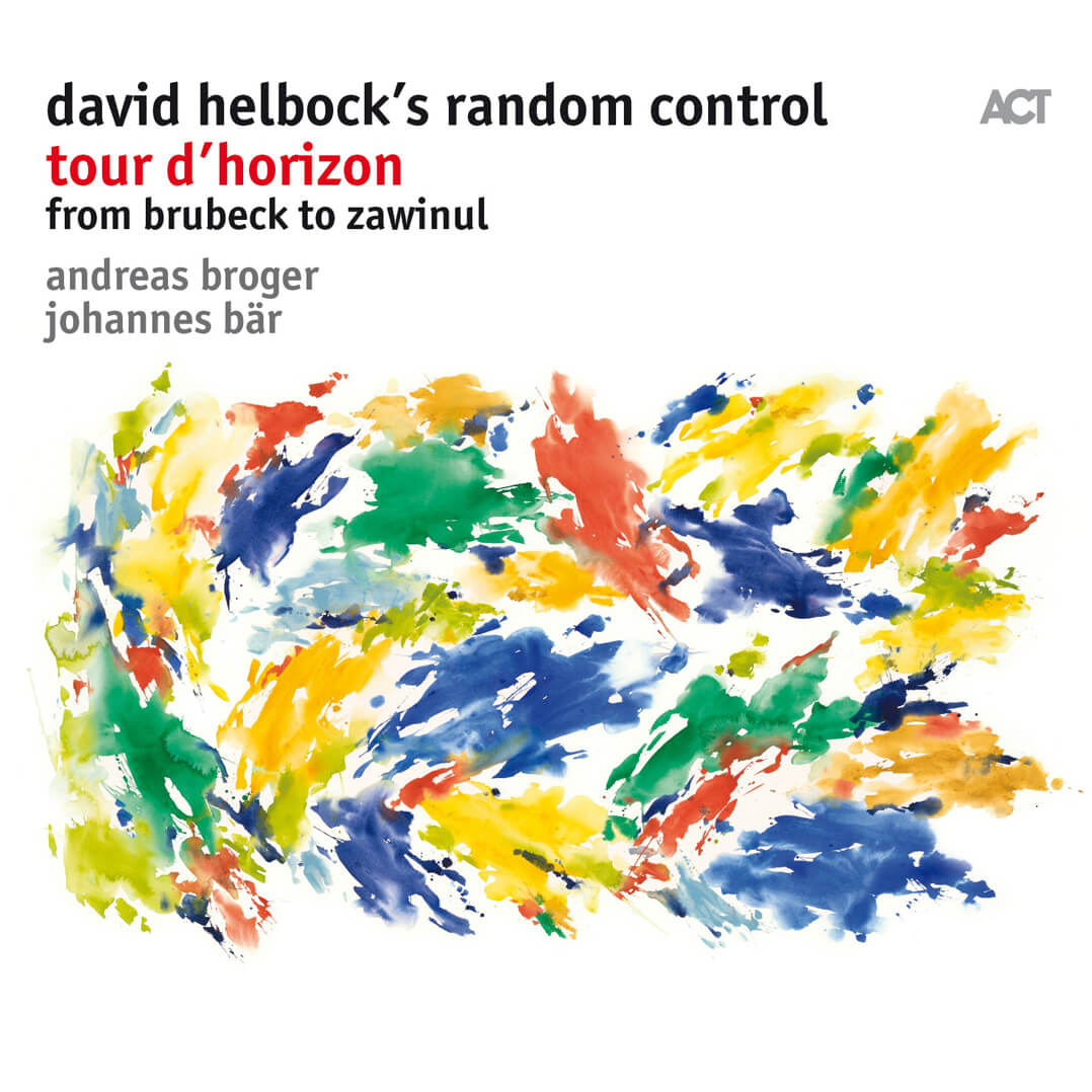 David Helbock's Random Control Tour d'Horizon. From Brubeck to Zawinul