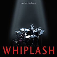 Whiplash. Original Motion Picture Soundtrack