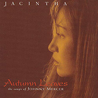 Jacintha - Autumn Leaves (The Songs of Johnny Mercer)