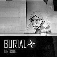 Burials - Untrue