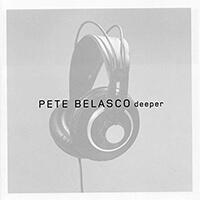 Deeper - Pete Belasco