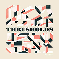 Thresholds - Mike Edel