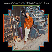 Delta Momma Blues - Townes Van Zandt
