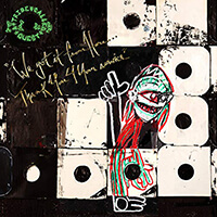 A Tribe Called Quest - We Take it from Here, Thank you for Your Service_