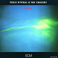 Terje Rypdal & The Chasers - Blue_