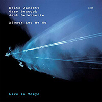 Always Let Me Go - Keith Jarrett