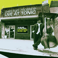 christian mcbride - live at tonic