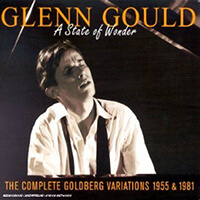 Glenn Gould - A State Of Wonder- The Complete Goldberg Variations_