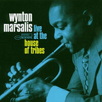 Winton Marsalis - Live At The House Of Tribes