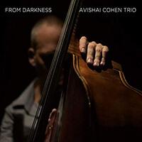 Avishai Cohen Trio - From Darkness