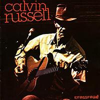 Calvin Russell - Crossroad
