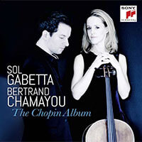 The Chopin Album von Sol Gabetta & Bertrand Chamayou