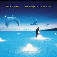 Mike Oldfield - The Songs Of Distant Earth_