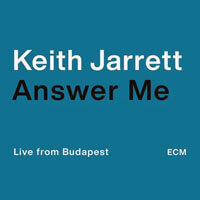 Keith Jarret Answer me