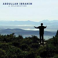 Abdullah Ibrahim - A Celebration