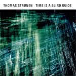 Time Is A Blind Guide Stronen,Thomas