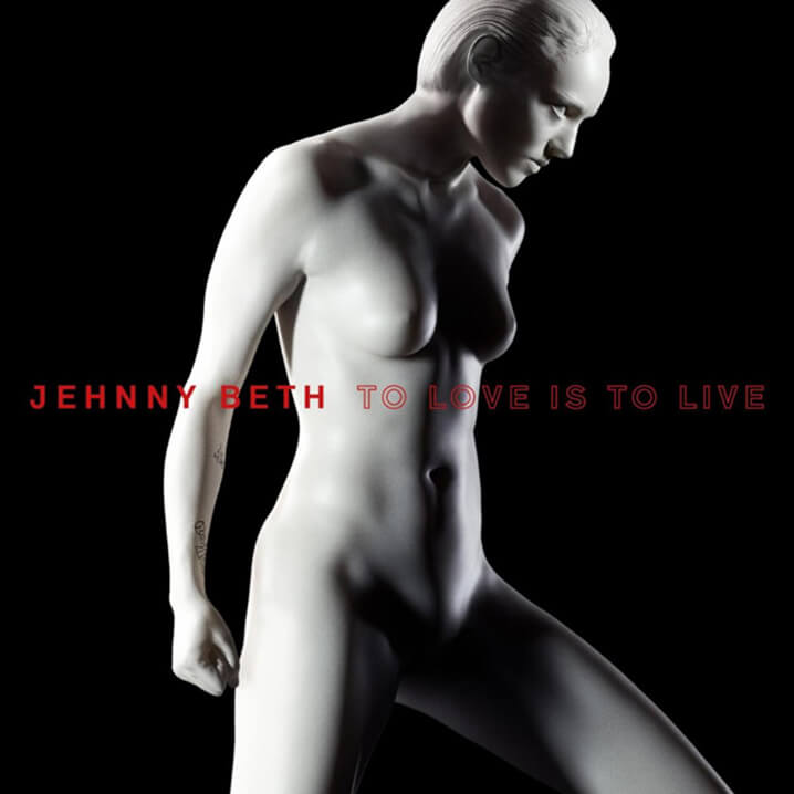 jehnny-beth-to love is to live