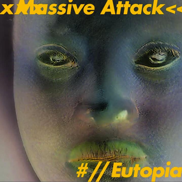 Massive Attack Eutopia EP