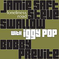 Jamie Saft - Loneliness Road