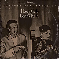 Howe Gelb & Lonna Kelley - Further Standards