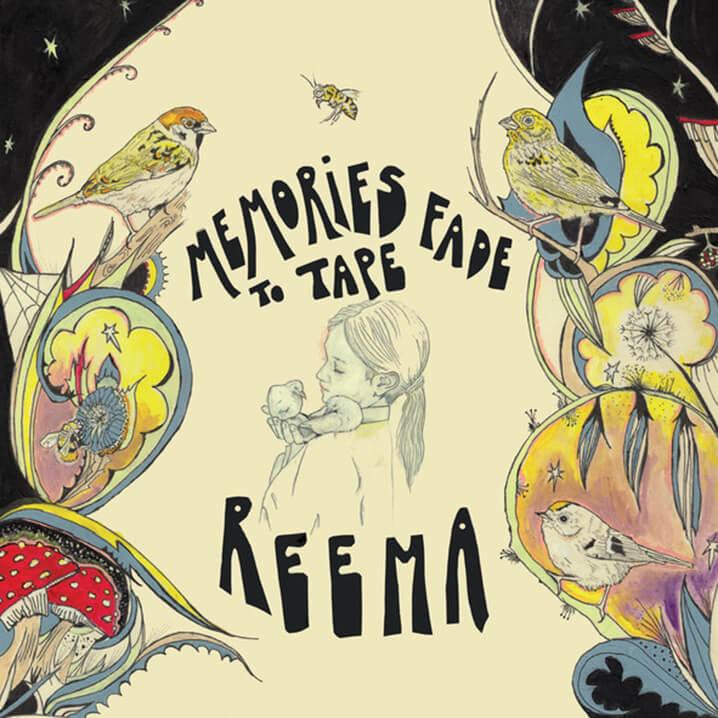 Reema – Memories Fade to Tape