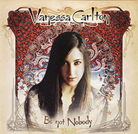 Vanessa Carlton / Be Not Nobody