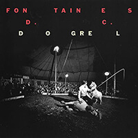 Fontaines D. C. - Dogrel