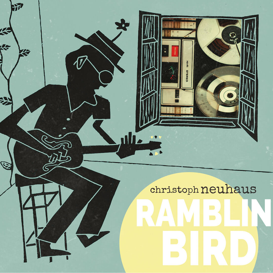 Christoph Neuhaus Ramblin Bird Ramblin Bird
