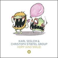 Hopp (& Smile!) Karl Seglem Christoph Stiefel