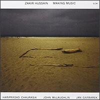 Making Music Zakir Hussein