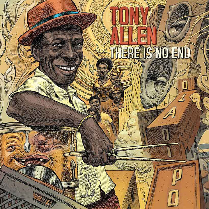 Tony Allen There is no end
