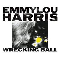 Emmylou Harris (Album: The Wrecking Ball)