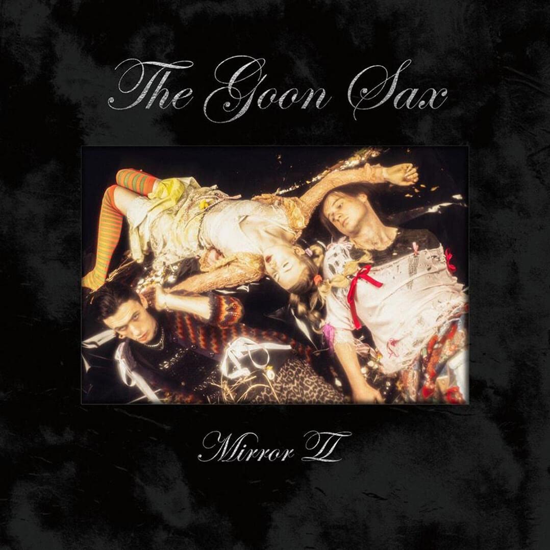 The Goon Sax – Mirror ll