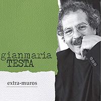 Gianmaria Testa Extra-muros