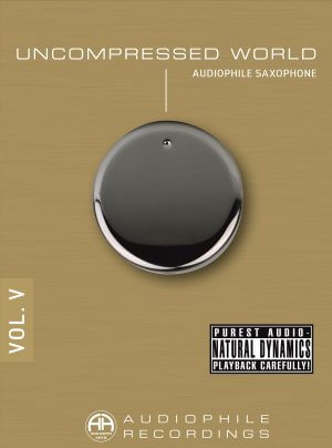 Accustic Arts Uncompressed World Vol. 5 Audiophile Saxophone CD